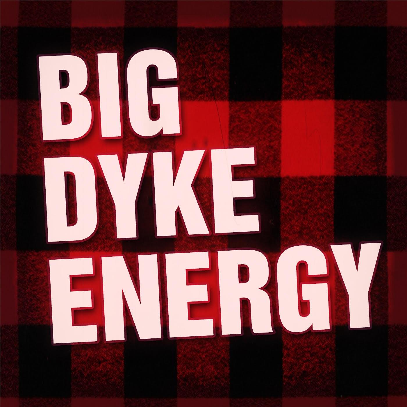 Big Dyke Energy band logo